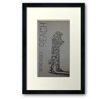 Remember Reach  Framed Print