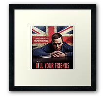 kill your friends Framed Print