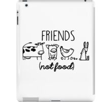 Animal Rights Rescue Friends Not Food iPad Case/Skin