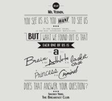 Quoted - Breakfast Club by kacndw