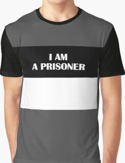 I AM A PRISONER (Original) Graphic T-Shirt