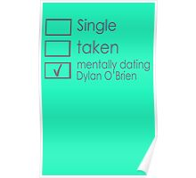 Mentally dating Dylan O'Brien Poster