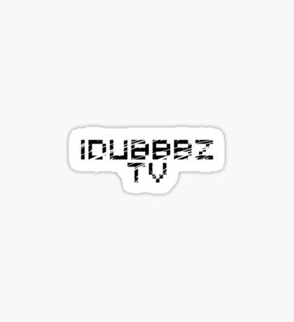 iDubbbzTV sticker | Round shape Sticker