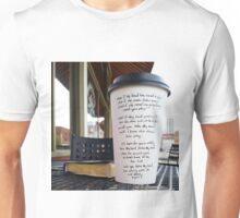 Writing on Coffee Poetry - What if the Band has Ceased to Play? Unisex T-Shirt