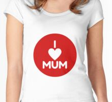I Love Mum - Red Women's Fitted Scoop T-Shirt