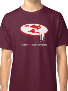 Flat Earth (Teach the Controversy) Classic T-Shirt