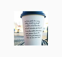 Writing on Coffee Poetry - Words to a Song Unisex T-Shirt