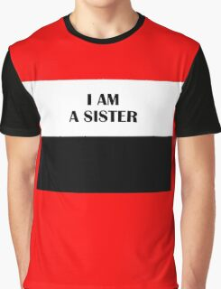 I AM A SISTER (Classic) Graphic T-Shirt