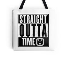 Back to the future - Straight outta time Tote Bag