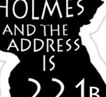 The Name Is Sherlock Holmes and.. Sticker