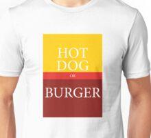 HOT DOG or BURGER Unisex T-Shirt