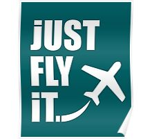 Just Fly It Poster