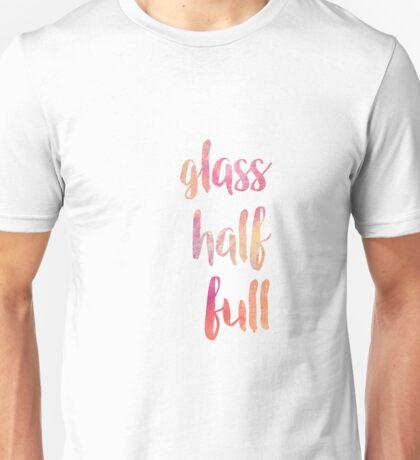 Glass Half Full Unisex T-Shirt