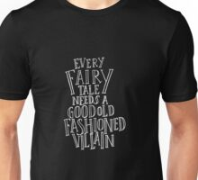 Good Old Fashioned Villain Unisex T-Shirt