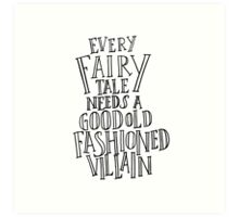 Good Old Fashioned Villain - White Art Print