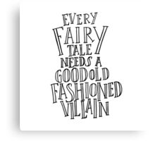 Good Old Fashioned Villain - White Canvas Print