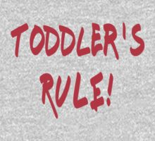 Toddler's Rule - Kids Funny T-Shirt One Piece - Long Sleeve