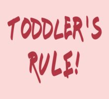 Toddler's Rule - Kids Funny T-Shirt One Piece - Short Sleeve
