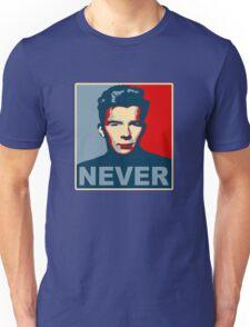 Never Gonna Give Up Hope Unisex T-Shirt