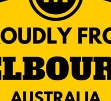 Proudly From Melbourne Australia Sticker