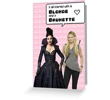 It all started with a Blonde and a Brunette   Swan Queen Greeting Card