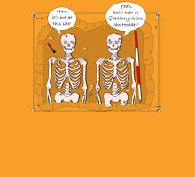 Archaeology Humour Unisex T-Shirt