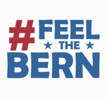 Feel The Bern 2016 One Piece - Short Sleeve