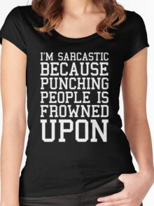 I'm Sarcastic Funny Quote Women's Fitted Scoop T-Shirt