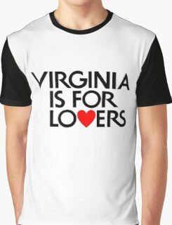 Virginia Is For Lovers Graphic T-Shirt