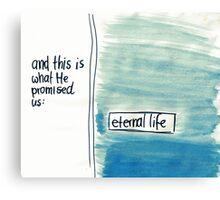1 John: Eternal life Canvas Print