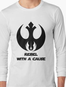 Rebel With A Cause Long Sleeve T-Shirt