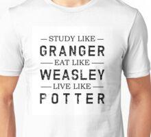 STUDY LIKE GRANGER, EAT LIKE WEASLEY, LIVE LIKE POTTER Unisex T-Shirt