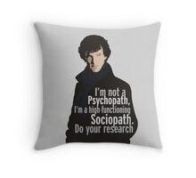 Sherlock - Psychopath/ Sociopath Throw Pillow