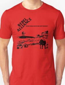 How Could Hoth Be Any Worse? Unisex T-Shirt