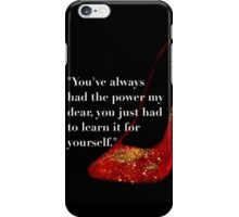 Ruby Red Slippers iPhone Case/Skin