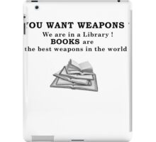 Books as weapons iPad Case/Skin