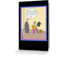 Chocolate humour card Greeting Card