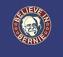 Believe in Bernie Unisex T-Shirt