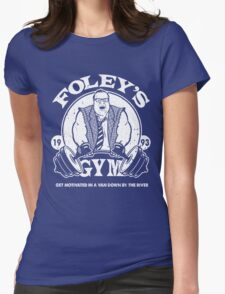 Foley's Gym Womens Fitted T-Shirt