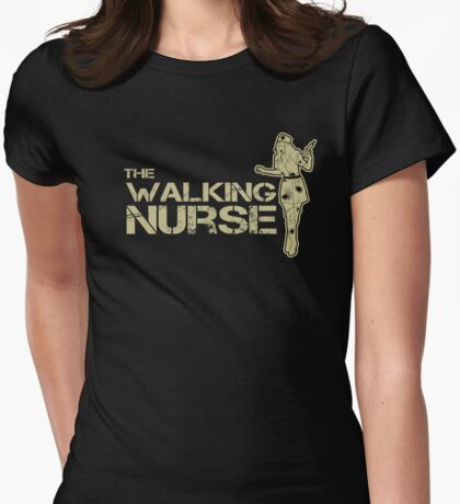 The walking nurse Womens Fitted T-Shirt