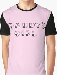 DADDYS GIRL Graphic T-Shirt