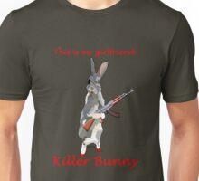 This is my girlfriend-Killer Bunny Unisex T-Shirt