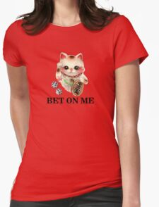 Bet On Me Tee Womens Fitted T-Shirt