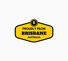 Proudly From Brisbane Australia Unisex T-Shirt