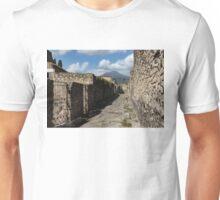 Ancient Pompeii - Empty Street and Mount Vesuvius Volcano That Caused it All Unisex T-Shirt