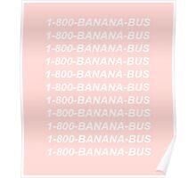 1-800-BANANA-BUS Poster