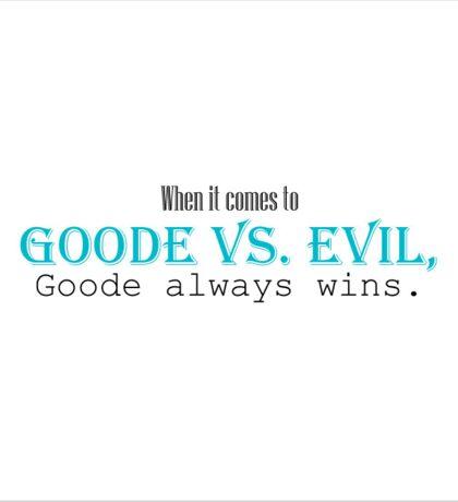 Goode vs. Evil (Turquoise) Sticker