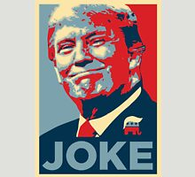 Trump Joke Unisex T-Shirt