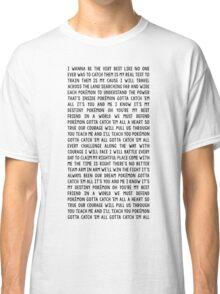 Pokemón Theme Song Classic T-Shirt