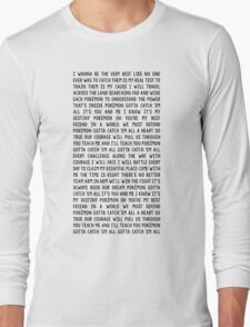 Pokemón Theme Song Long Sleeve T-Shirt